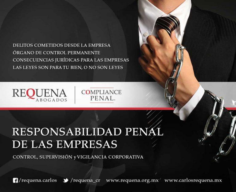 Carlos Requena | Abogado Penalista | Compliance Penal - Responsabilidad Penal de las Empresas