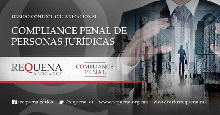 Requena Abogados | Compliance Penal de Personas Jurídicas