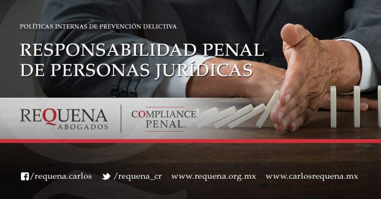 Requena Abogados | Responsabilidad Penal de Personas Jurídicas