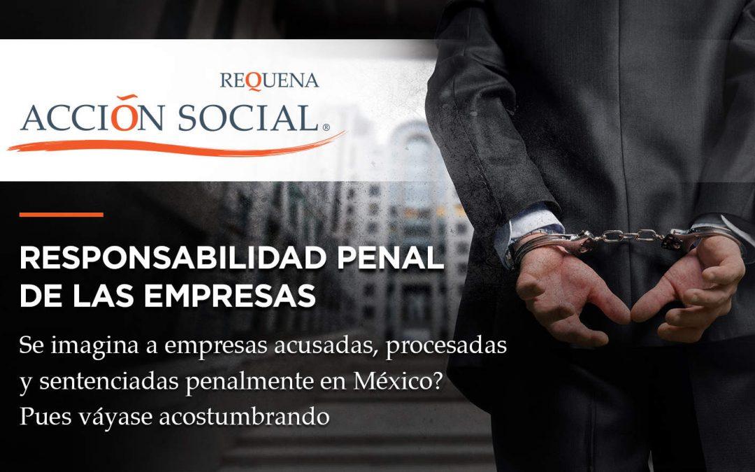 Responsabilidad Penal de las Empresas   Acción Social   Carlos Requena