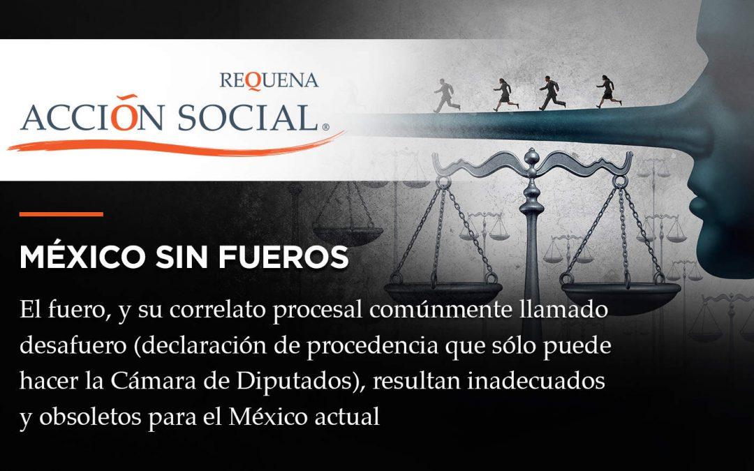 México sin fueros | Acción Social | Carlos Requena