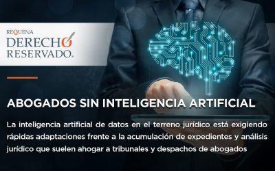 Abogados sin inteligencia artificial