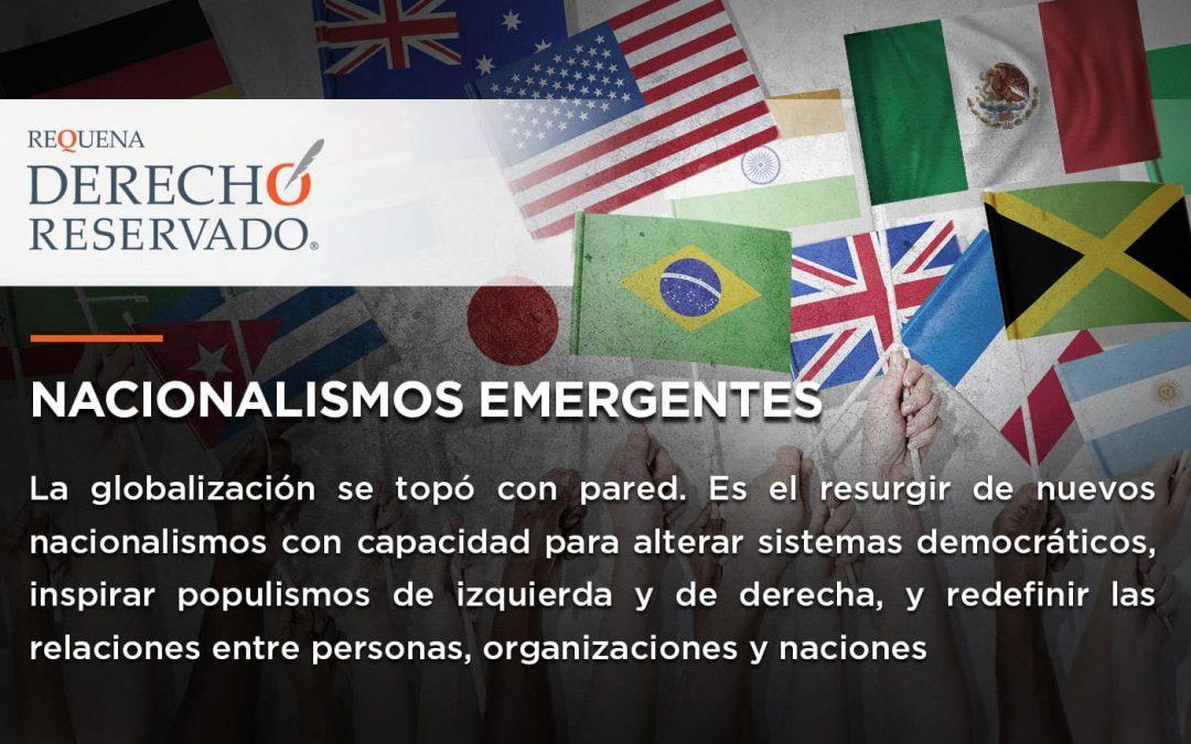 Nacionalismos Emergentes | Derecho Reservado | Abogado Carlos Requena
