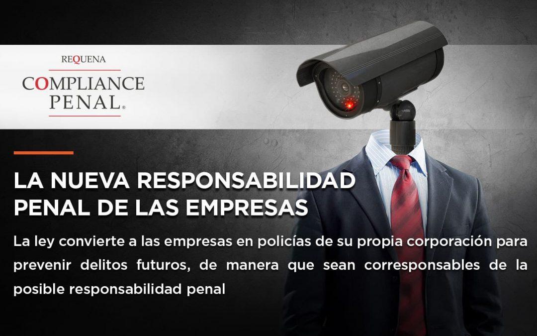 La nueva responsabilidad de las empresas   Abogado Carlos Requena