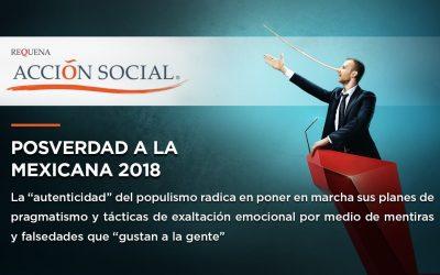 Posverdad a la mexicana 2018