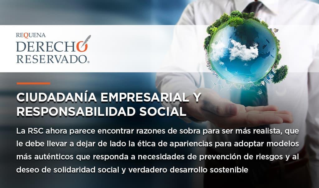 Ciudadanía Empresarial y Responsabilidad Social | Derecho Reservado | Carlos Requena