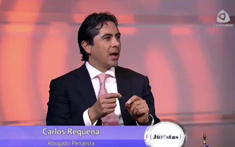 Abogado Carlos Requena – Canal Judicial – Entre Juristas