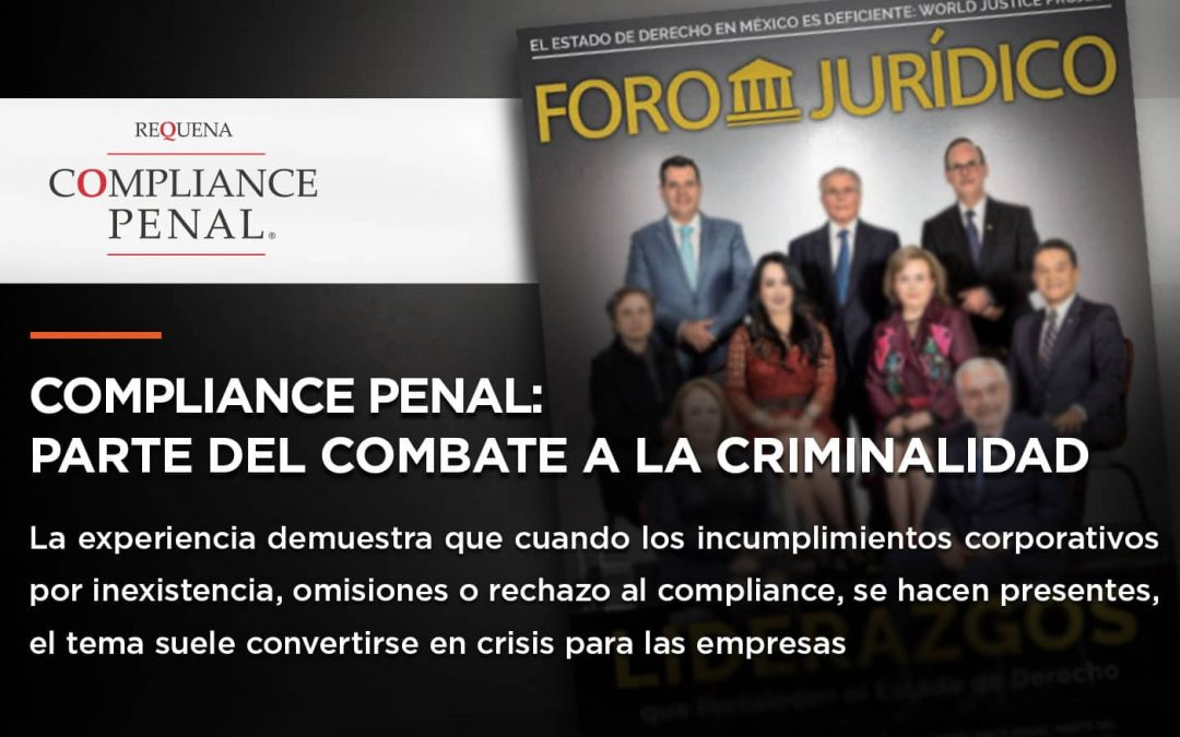 Compliance Penal: Parte del Combate a la Criminalidad | Foro Jurídico | Abogado Carlos REquena
