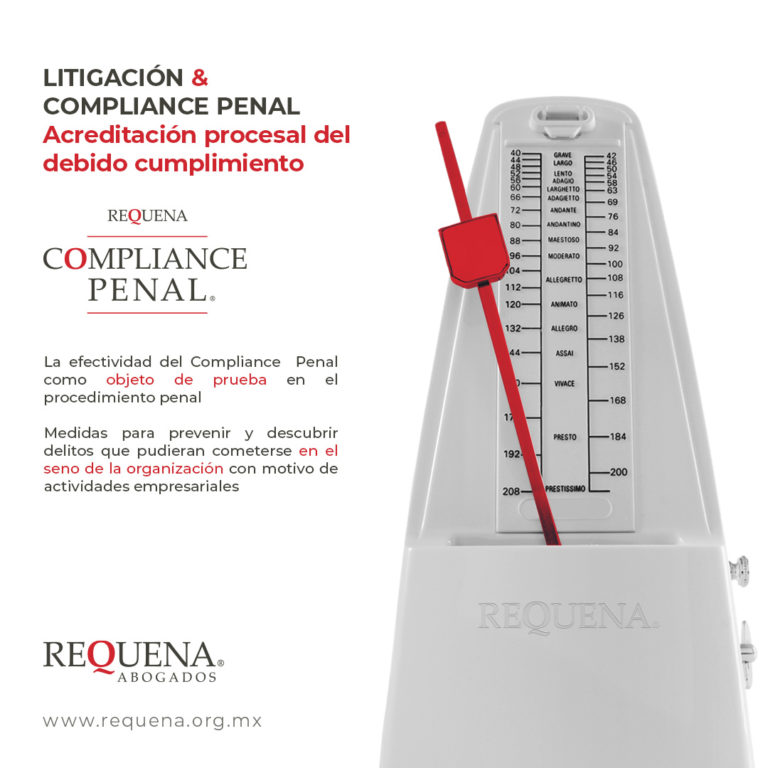 Litigación & Compliance Penal, Acreditación procesal del debido cumplimiento | Requena Abogados