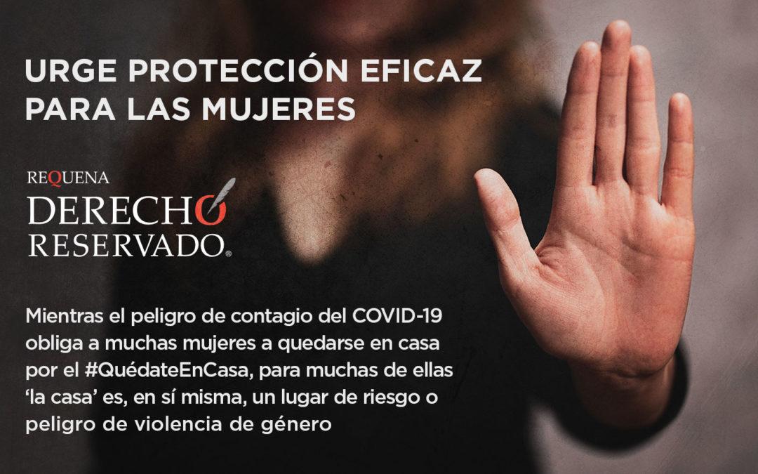 Urge protección eficaz para las mujeres víctimas de violencia.