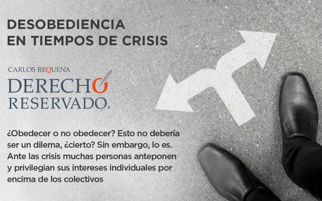 Desobediencia en tiempos de crisis