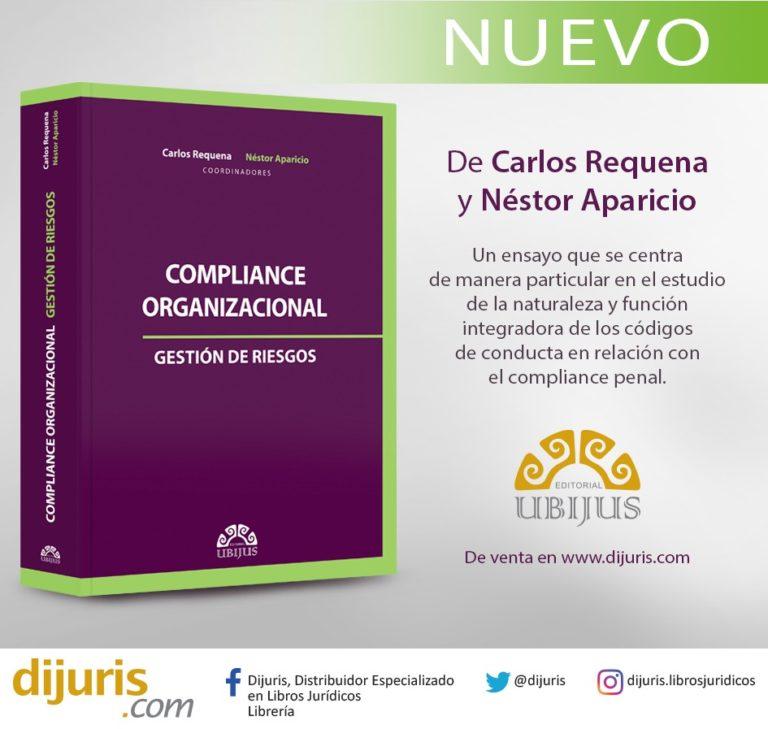 Libro Compliance Organizacional, Gestión de Riesgos - Abogado Carlos Requena y Néstor Aparicio